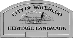 Waterloo heritage plaque that appears on heritage homes